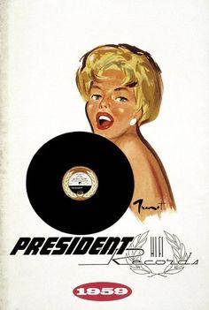 - President Records Advertisement (1959) by Pierre-Laurent Brenot - #music #kitsch #Records #vinyl #Advertisement  #artwork #musicart http://www.pinterest.com/TheHitman14/musical-kitsch-%2B/