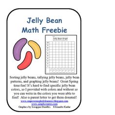 Sorting jelly beans, tallying jelly beans, jelly bean patterns, and graphing jelly beans!  Great Spring time fun! Itâ??s hard to find specific...