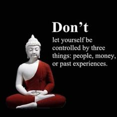 Don't Buddha Quotes Life, Buddha Quotes Inspirational, Buddhist Quotes, Inspiring Quotes About Life, Spiritual Quotes, Positive Quotes, Motivational Quotes, Buddha Wisdom, Quotable Quotes