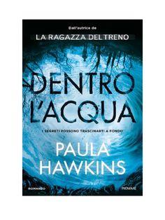 Scaricare Dentro l Acqua Di Paula Hawkins