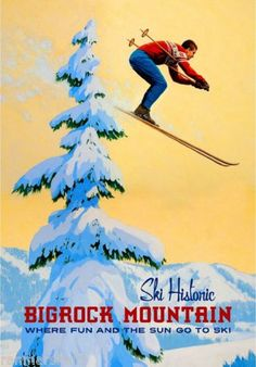 Celebrate BIGROCK with our new vintage ski poster!Available at the mountain or via mail ordercall FMI Map Vintage, Vintage Ski Posters, Vintage Prints, Maine Winter, Ski Decor, Travel Ads, States In America, Retro Illustration, United States Travel
