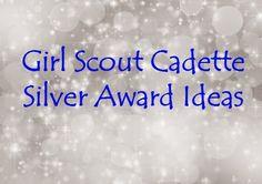 Cadette Girl Scout Journeys: Cadette Silver Award Resources for Leaders