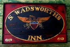 Primitive s Wadsworth's Inn Eagle Colonial Wood Tavern Trade Sign | eBay