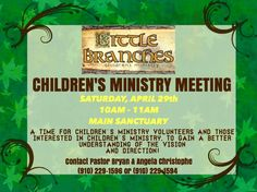 There will be a Children's Ministry Meeting THIS Saturday, April 29th from 10am-11am in the Main Sanctuary. This will be a time for Children's Ministry Volunteers and those interested in Children's Ministry, to gain a better understanding of the vision and direction! Contact Pastor Bryan & Angela Christophe for more info at (910) 229-1596 or (910) 229-1594