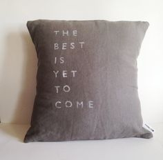 I just had a thought -- pillows with Dave lyrics on them...