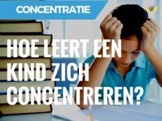 Tips om je kind te helpen met concentreren