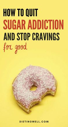 Addicted to the sweet stuff? Here's how to quit your sugar addiction. Health And Fitness Tips, Health And Wellbeing, Health Tips, Break Sugar Addiction, Health And Nutrition, Women's Health, How To Stop Cravings, Healthy Morning Routine, Best Diets To Lose Weight Fast