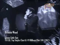 Brenton Wood - Gimme little sign (video/audio edited & remastered) HQ