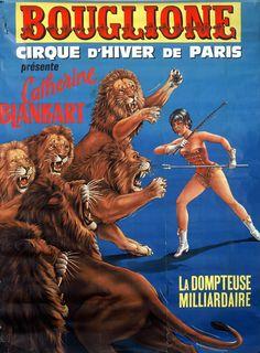 La Dompteuse milliardaire ! - 1960's   © Cirque d'Hiver Bouglione  Réservez vos places pour la Tournée : http://www.cirquedhiver.com/reservations/