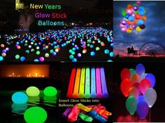 DIY:  Glow Balloons - Put a glow stick inside a balloon before inflating it.  Great for NYE or night parties!!  From Crafty Witches