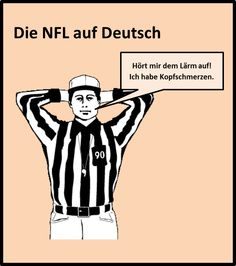 Germans do not understand American Football, and the referees' signals are a complete mystery to them. So here's what the signals mean to a German.