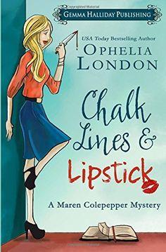 Chalk Lines & Lipstick (Maren Colepepper Mysteries) (Volume 1) by Ophelia London http://www.amazon.com/dp/1515377717/ref=cm_sw_r_pi_dp_Eedzwb04S6Y7X