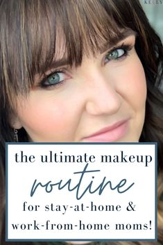 You'll love this effortless makeup routine for days you are at home living the mom life. No more wasting time wondering what your makeup routine should look like on days where you want to feel fresh and ready for the day, but not like you are covered in heavy makeup. The top makeup routine for stay at home moms who are too busy to mess with complicated.  #StayAtHomeMom #MakeupRoutine #EffortlessMakeup