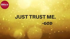 Proverbs 3:5 Trust in the LORD with all your heart, and do not lean on your own understanding. http://www.bible.is/ENGESV/Prov/3/5