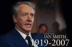 Ian Smith, All Nature, Zimbabwe, African History, Homeland, Preserve, Rebel, Growing Up, Fun Facts