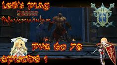 Neverwinter Xbox one Paladin PvE to 70 episode 1