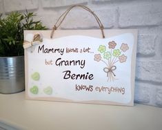 Personalised Christmas Gift for Granny. 'Granny knows everything'. Unique Present. Thoughtful Present. Personalized Plaques, Personalized Mother's Day Gifts, Handmade Gifts, Granny Granny, School Signs, Great Schools, Unique Presents, Daughter Love, First Day Of School