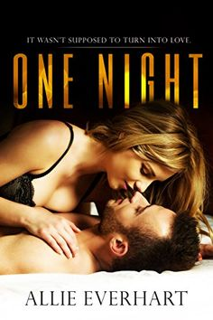 One Night by Allie Everhart https://www.amazon.com/dp/B077SXB3N1/ref=cm_sw_r_pi_dp_U_x_4k.jAbB7VH36Y