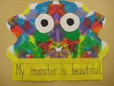 Monster Symmetry. It is very simple to do with the kids and they absolutely love to see how their monster turns out. All you need to do is fold a white piece of paper in half and open it up. Let the students squirt some paint onto one side of the paper. Then help them fold it again and press down (squishing the paint to both sides). Open it up and wa la, you have a monster!
