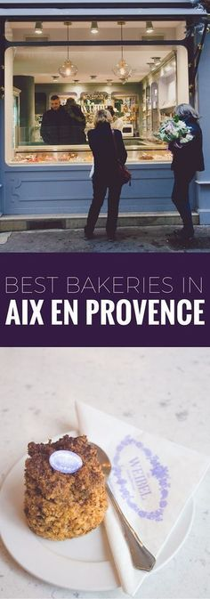 The best bakeries in Aix en Provence France, including the best patisseries and bread in the city.