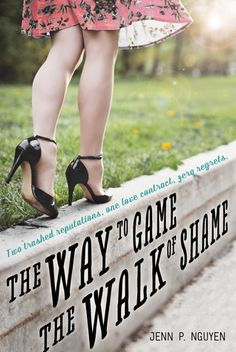 Books I Think You Should Read: Quick Pick: The Way to Game the Walk of Shame, by Jenn P. Nguyen