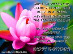 Religious Birthday Wishes or Christian Birthday Wishes,Happy Birthday Wishes, Birthday Messages, Birthday Greetings and Birthday Quotes Part 2 Birthday Prayer For Me, Birthday Poems, Happy Birthday Messages, Happy Birthday Quotes, Happy Birthday Greetings, Prayer For Birthday Celebrant, Birthday Board, Flower Birthday, Belated Birthday
