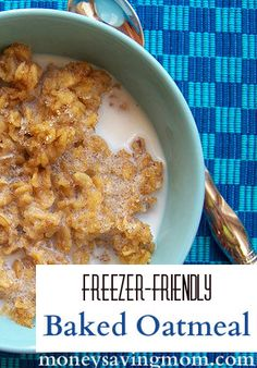Make ahead Freezer-Friendly Baked Oatmeal... a quick & easy special breakfast treat! And it's frugal, too!
