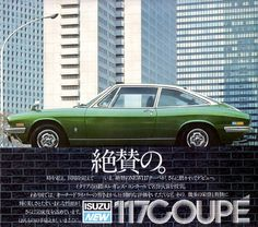 The  Isuzu 117 Coupé was styled by the famous Giorgetto Giugiaro.