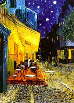 Vincent Van Gogh - the yellow café. I have actually been here and eaten at this café. It exists in a small courtyard in l'Arles, France. It is amazing to step foot in a place that was painted by one of the world's most famous and historic painters.