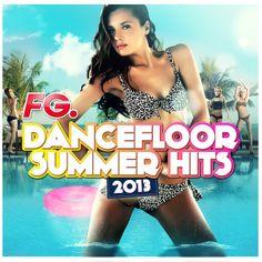 FG Dancefloor Summer Hits 2013 - Tous les hits de l'été 2013 et le meilleur des news ! - https://itunes.apple.com/fr/album/dancefloor-summer-hits-2013/id667958089 #FlyProject #BobSinclar #Cauet #BigAli #Lylloo #BingoPlayers #FatmanScoop #DjMams #MattHouston #NickyRomero #Tiesto #KingKuduro #FG #Dancefloor #Electro