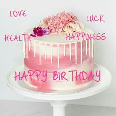 Sweet Birthday Quotes, Happy Birthday Pictures, Happy Birthday Messages, Birthday Greetings, Birthday Wishes, Birthday Board, Birthday Cake, Happy Birthdays, Everything Pink