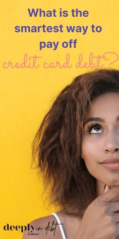 Wondering what the smartest way to pay off credit card debt is? It depends on a few things-- like what your goals are. Figure out the smartest way to pay off credit card debt here. Paying Off Student Loans, Student Loan Debt, Debt Repayment, Debt Payoff, How To Be Smart, Paying Off Credit Cards, Debt Snowball, Best Money Saving Tips, Get Out Of Debt
