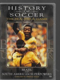 History of Soccer: The Beautiful Game VOL 3 Brazil and South American Super DVD