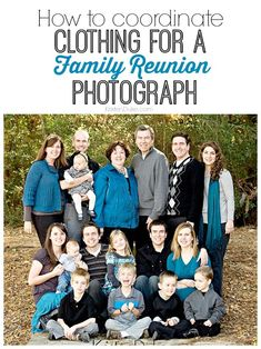 How to coordinate clothing for Family Reunion Photographs