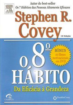 O 8º Hábito - Da Eficácia À Grandeza. Para Stephen Covey, os sete hábitos para as pessoas eficazes continuam relevantes, mas neste livro ele mostra que os novos desafios e a complexidade com que nos deparamos em nossas vidas e em nossas organizações são de uma ordem de grandeza diferente e exigem um novo hábito: o de encontrar a própria voz e inspirar outros a encontrar a deles.