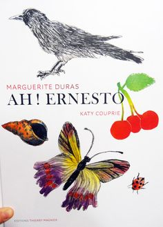 Ah ! Ernesto * Marguerite Duras & Katy Couprie
