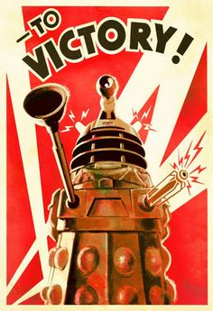 Victory to Daleks Digital Art Print  Celebrate one of The Doctor's most fearsome foes, the Dalek's, with this retro WWII propaganda digital art print