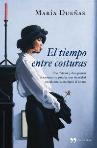 El Tiempo entre Costuras, el libro de María Dueñas, en Canal Osera