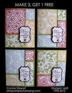 I am working on my May Stamp Club and I thought it would be fun to teach a class where my customers can get more bang for their buck... in this case, making 4 cards from stamping and cutting just (1) quarter sheet stamped in 4 colors. I used Circle Circus on these and ran each quarter sheet through an Impressions Folder before cutting. I decided to use these samples to welcome my new recruits to SU.