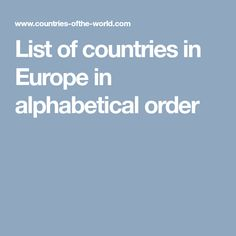 List of countries in Europe in alphabetical order