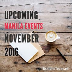 The Halloween month is coming. And this November, there is an exciting line-up of events in the Metro! Check out these upcoming expos: Upcoming Events, Manila, Philippines, November, November Born