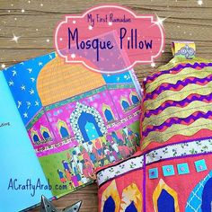A Crafty Arab Mosque Pillow Tutorial. Read 'My First Ramadan' while snuggling up with this adorable mosque pillow, inspired by the book. This easy step by step tutorial shows you how. Ramadan Gifts, Ramadan 2016, Diy For Kids, Crafts For Kids, Eid Crafts, Geography For Kids, Holidays Around The World, Pillow Tutorial, Sewing Pillows