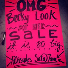 op: The best garage sale sign i made for tomorrow!!! Heehee