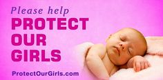 Help protect all little girls and boys from abortion.