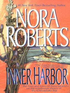 Inner Harbor: The Chesapeake Bay Saga #3: Nora Roberts: Amazon.com: Kindle Store