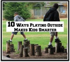 Need a reason to get outside with the kids today ? Read this...