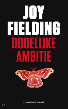 Joy Fielding -Dodelijke ambitie - 2012