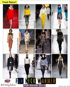 Fur Neck Warmer Fashion Trend for Fall Winter 2013 #Fur #Fashion #trend #trends   March 11th, 2013 10:14 P.M. GMT