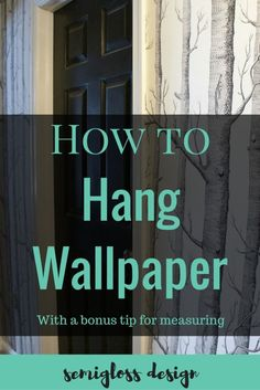 A step by step guide for how to wallpaper. Plus a bonus tip for measuring so that you don't mess up like I did! How To Hang Wallpaper, Peel And Stick Wallpaper, Wall Wallpaper, Wallpaper Ideas, Hanging Wallpaper, Wallpaper Designs, Diy House Projects, Do It Yourself Home, Hacks Diy