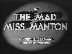 Movie Title Screen - The Mad Miss Manton